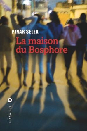 Pinar Selek La maison du Bosphore